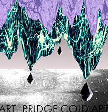 Art-Bridge Cold Art
