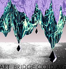 Art-Bridge Cold Art