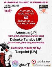 Autumn Solvent 2 Sound of the Future