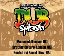 DUB SPLASH Vol.5: Manasseh & Brother Culture [UK]